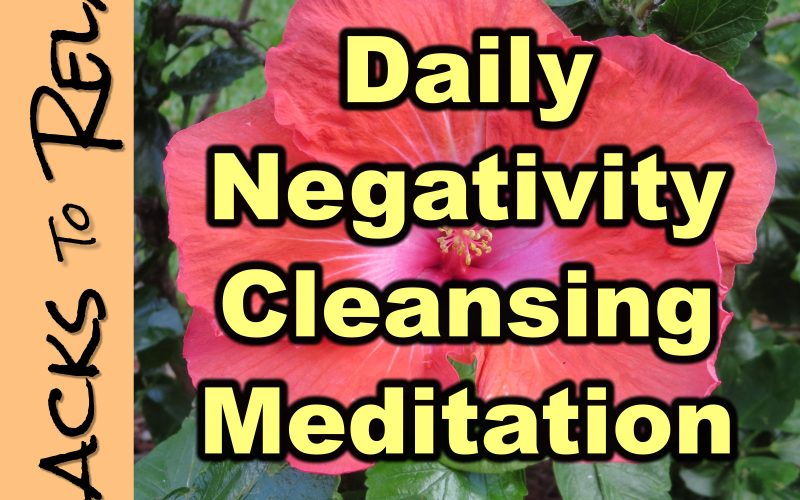 daily negativity cleanse