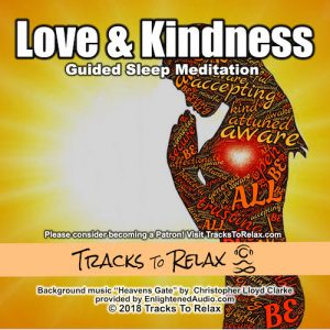 Love and kindness sleep meditation
