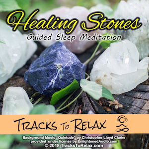 Healing Stones Sleep Meditation