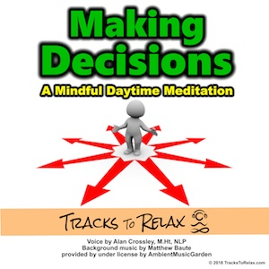 Making Decisions Meditation