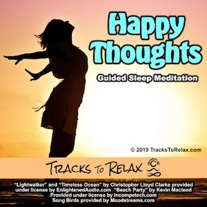 Happy thoughts sleep meditation