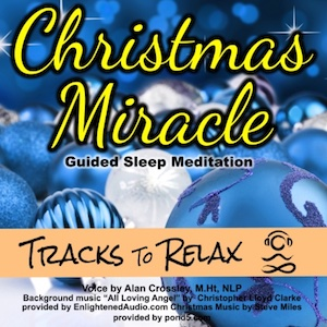 Christmas Miracle Sleep Meditation