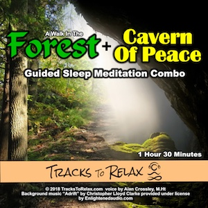 Forest Walk + Cavern Of Peace Sleep Meditation