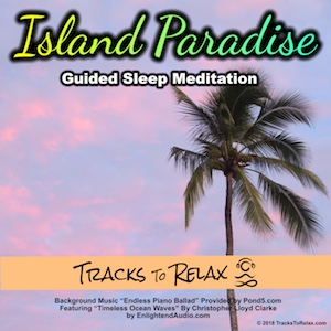 Island Paradise Sleep Meditation