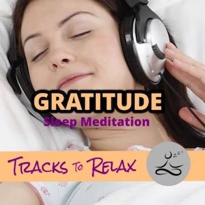 Gratitude sleep meditation