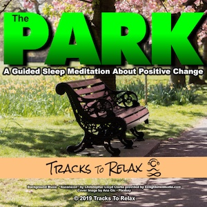 The Park Sleep Meditation