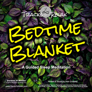 Bedtime blanket sleep meditation