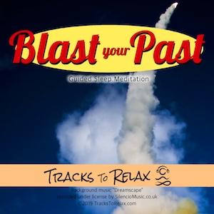 blast your past sleep or nap meditation