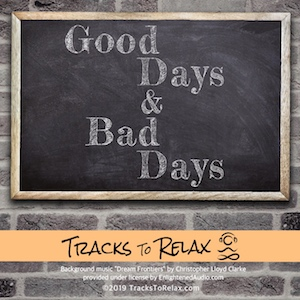 Good Days and Bad Days Sleep Meditation