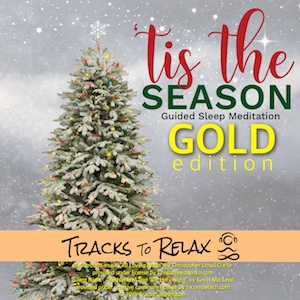 Tis The Season Sleep Meditation (Gold Edition)