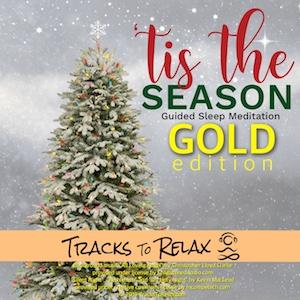 Tis The Season Sleep Meditation (Gold Edition)