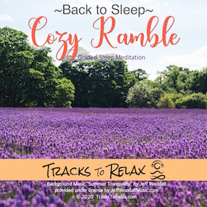 Cozy Ramble Sleep Meditation