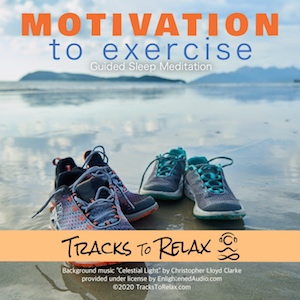 Motivation To Exercise Sleep Meditation