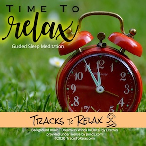 Time to relax sleep meditation