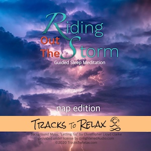 Nap Meditation - Riding out the storm