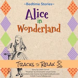 Alice In Wonderland Sleep Meditation