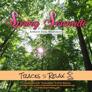 spring serenade ambient meditation