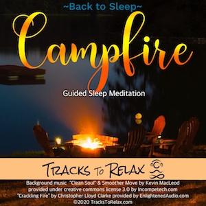 Back to sleep meditation - Campfire Edition