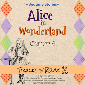 Alice in Wonderland Chapter 4