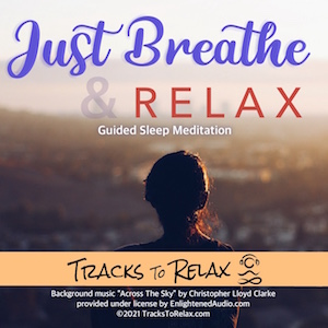 Breathe and Relax Sleep Meditation