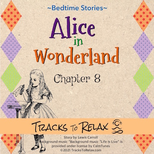 Alice in Wonderland Chapter 8