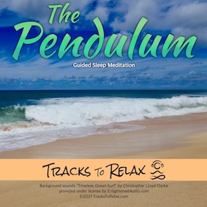 the pendulum sleep meditation