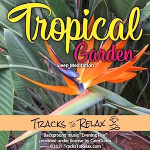 Tropical Garden Sleep Meditation